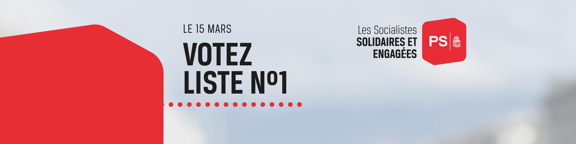 Le 15 mars 2020, votez liste n° 1